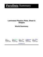 Laminated Plastics Plate, Sheet & Shapes World Summary