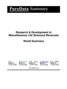 Research & Development in Miscellaneous Life Sciences Revenues World Summary: Market Values & Financials by Country