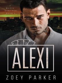 Alexi (Book 2): Malchov Mob, #2