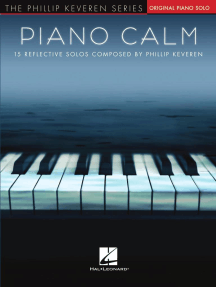 Piano Calm: 15 Reflective Solos Composed by Phillip Keveren