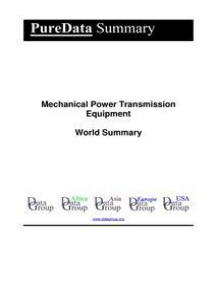 Mechanical Power Transmission Equipment World Summary: Market Values & Financials by Country