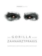 Der Gorilla in der Zahnarztpraxis