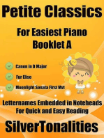 Petite Classics Booklet A - For Beginner and Novice Pianists Canon In D Major Fur Elise Moonlight Sonata First Mvt Letter Names Embedded In Noteheads for Quick and Easy Reading