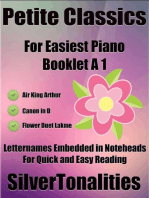 Petite Classics Booklet A1 - For Beginner and Novice Pianists Air King Arthur Canon In D Flower Duet Lakme Letter Names Embedded In Noteheads for Quick and Easy Reading
