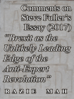 """Comments on Steve Fuller's Essay (2017) """"Brexit as the Unlikely Leading Edge of the Anti-Expert Revolution"""""""