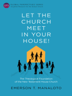 Let the Church Meet in Your House!