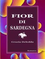 Fior di Sardegna. Romanzo