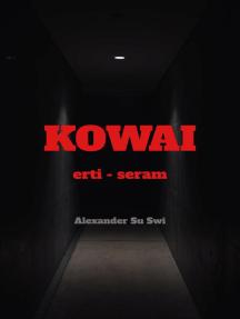 kOWAI - SERAM