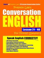 Preston Lee's Conversation English For Finnish Speakers Lesson 21