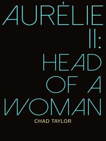 Aurélie II: Head of a Woman