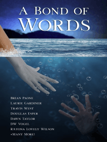A Bond of Words