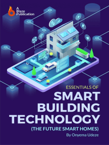 Essentials of Smart Building Technology: The Future Smart Homes
