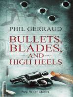 Bullets, Blades, and High Heels