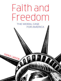 Faith and Freedom: The Moral Case for America