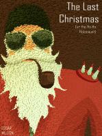 The Last Christmas (or the, Ho Ho Holocaust)