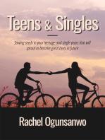 Teens & Singles