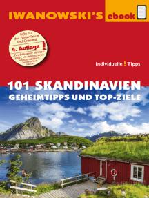 101 Skandinavien – Reiseführer von Iwanowski: Geheimtipps und Top-Ziele