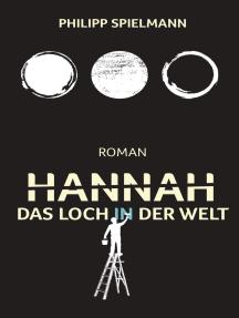 Hannah: Das Loch in der Welt