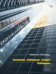 Gestatten, Kahlmann, Gregor Kahlmann: Ein phantastischer Roman
