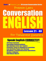Preston Lee's Conversation English For Taiwanese Lesson 21