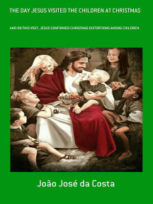 The Day Jesus Visited The Children At Christmas