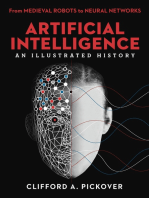 Artificial Intelligence: An Illustrated History: From Medieval Robots to Neural Networks