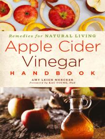 Apple Cider Vinegar Handbook: Recipes for Natural Living