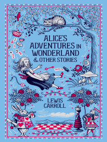 Alice's Adventures in Wonderland & Other Stories (Barnes & Noble Collectible Editions)