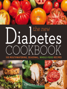The New Diabetes Cookbook: 100 Mouthwatering, Seasonal, Whole-Food Recipes