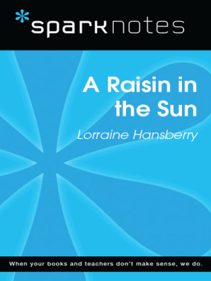 a raisin in the sun sparknotes literature guide by sparknotes