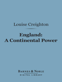 England: A Continental Power (Barnes & Noble Digital Library): From the Conquest to Magna Charta, 1066-1216