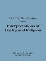 Interpretations of Poetry and Religion (Barnes & Noble Digital Library)