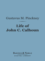 Life of John C. Calhoun (Barnes & Noble Digital Library)