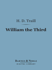 William the Third (Barnes & Noble Digital Library)