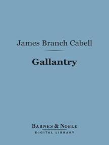 Gallantry (Barnes & Noble Digital Library)