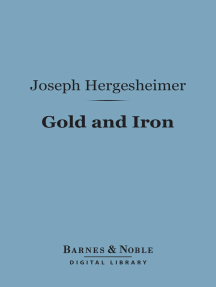Gold and Iron (Barnes & Noble Digital Library)