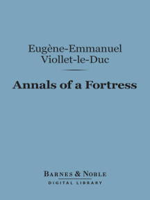 Annals of a Fortress (Barnes & Noble Digital Library)