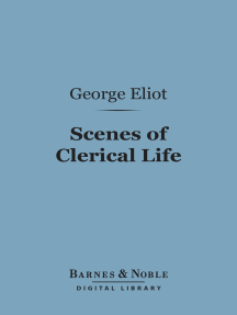 Scenes of Clerical Life (Barnes & Noble Digital Library)