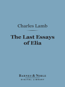 The Last Essays of Elia (Barnes & Noble Digital Library)