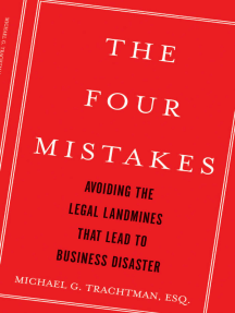 The Four Mistakes: Avoiding the Legal Landmines that Lead to Business Disaster