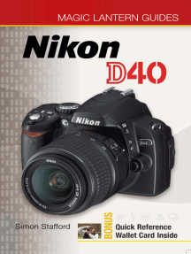 Magic Lantern Guides®: Nikon D40