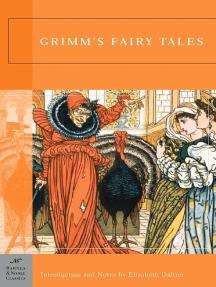 Grimm's Fairy Tales (Barnes & Noble Classics Series)
