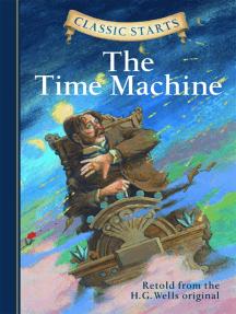 Classic Starts®: The Time Machine