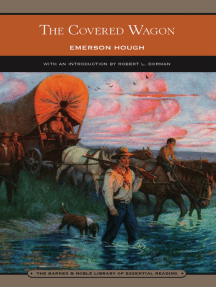 The Covered Wagon (Barnes & Noble Library of Essential Reading)