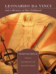 Leonardo da Vinci and a Memory of His Childhood (Barnes & Noble Library of Essential Reading)