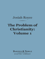 The Problem of Christianity, Volume 1 (Barnes & Noble Digital Library)