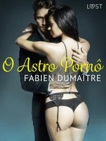 O Astro Pornô - Conto Erótico