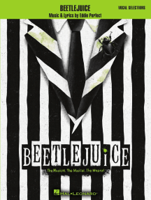Beetlejuice: The Musical. The Musical. The Musical. Vocal Selections