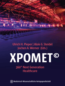 XPOMET©: 360° Next Generation Healthcare