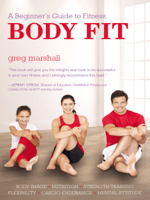 Body Fit: A Beginner's Guide to Fitness